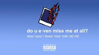 gianni & kyle // do u even miss me at all? (prod. by kojo a. x nicky quinn)
