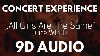 Juice WRLD - All Girls Are The Same (9D AUDIO | CONCERT AT HOME) *EXPERIMENTAL* |