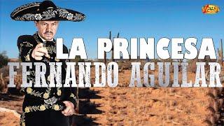 LA PRINCESA -  FERNANDO AGUILAR
