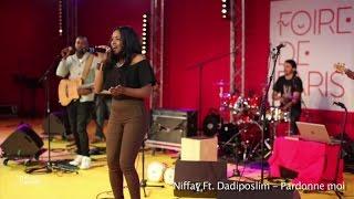 Niffay Ft. Dadiposlim - Pardonne moi - Live Foire de Paris