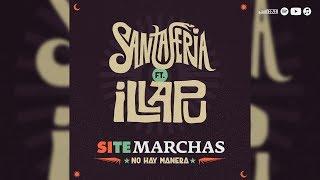 Santaferia ft. Illapu - Si Te Marchas No Hay Manera (En El Ojo Del Huracán)