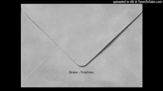 Drake - Trophies HipHop Remix