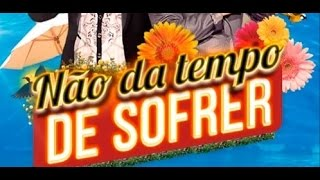Matheus e Kauan - Não Da Tempo De Sofrer (CD Na Praia 2016) Lançamento 2016