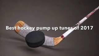 Best hockey pump up songs of 2017!