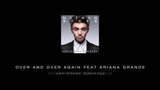 Nathan Sykes - 'Over and Over Again' ft. Ariana Grande Teaser
