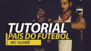MC Guimê - País do Futebol - FitDance - Tutorial