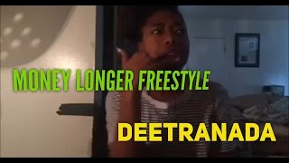 Money Longer Freestyle (Deetranada)