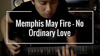 Memphis May Fire - No Ordinary Love Guitar Cover