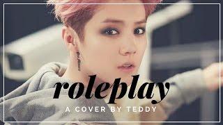 【PRACTICE COVER】LU HAN (鹿晗) - ROLEPLAY