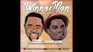 Izzy - WinnerMan (ft. Kenny Kore)