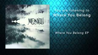 Me Vs. You - Where You Belong (Official Audio)