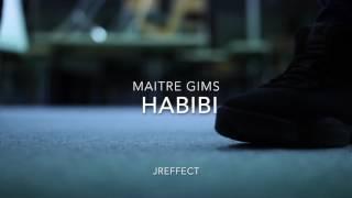 JREFFECT | Maître Gims - Habibi | Coming soon...