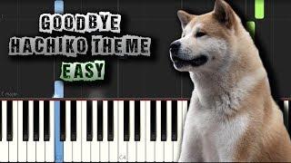Goodbye - Hachiko Theme - EASY - [Piano Tutorial] (Synthesia) (Download MIDI + PDF Scores)