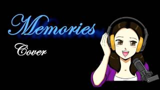 Memories - Cover by MEMJ [24,300 Subscriber Special!]
