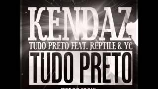 Kendaz- Tudo Preto feat. Reptile e Yipson