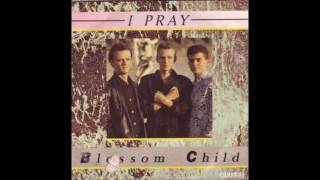 "Blossom Child - I Pray (7""). Italo Disco/Synth-pop 1986"