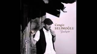 Cengiz Selimoğlu- Kül Oldum Yana Yana (2014)
