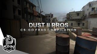 Dust 2 Pros (CS:GO Frag Compilation)