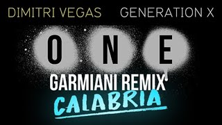 One vs Generation X vs Calabria - Dimitri Vegas & Like Mike Bringing The Madness Belgium 2016
