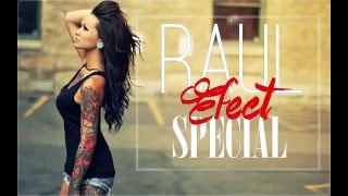 Raul - Efect Special 2016