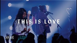 This is Love (Live) — ARISE