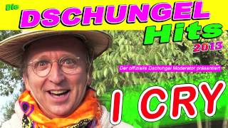 """Die Dschungel Top 40 Hits 2017 - """"I Cry"""" Dschungel Moderator feat. Flo Rida"""