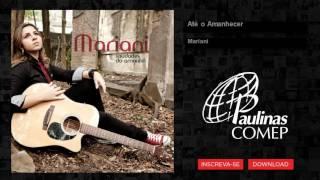 Mariani - Até o Amanhecer