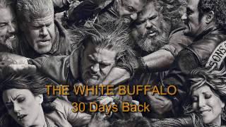 Sons of Anarchy - 30 Days Back [LYRICS]