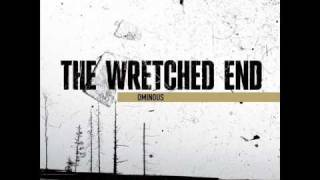 The Wretched End With Ravenous Hunger