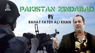 Pakistan Zindaabad | Rahat Fateh Ali Khan | Pakistan Navy (ISPR Official Video)