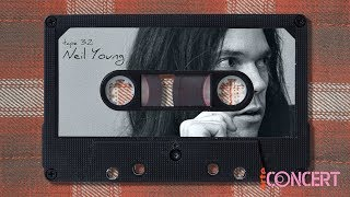 TAPE : Neil Young – ARTE Concert