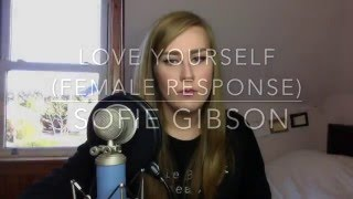 Love Yourself (Female Response) - Justin Bieber (Live Cover)