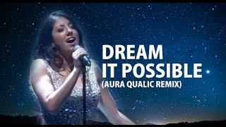 Delacey - Dream it Possible (Aura Qualic EDM Remix)