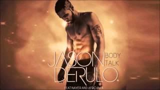 Jason Derulo ft. Nayer & Afrojack - Body Talk (New Song 2013)