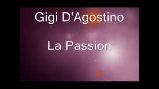 La Passion - Gigi D'Agostino