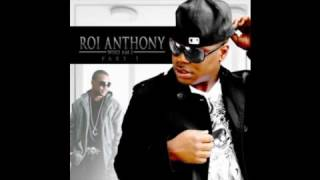 Roi Anthony   Why Don t People Slow Dance  2o1o