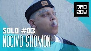"Solo #3 - Nocivo Shomon - ""Anomalia"" [Prod. Mortão]"