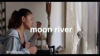 Moon River (ukulele cover) - Reneé Dominique