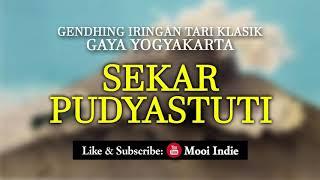 Sekar Pudyastuti (Gendhing Iringan Tari Klasik Gaya Yogyakarta) width=