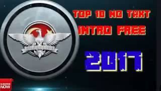 How to Top no text intri free 2017