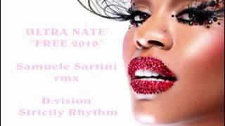 """Ultra Natè """"Free"""" (Samuele Sartini Remix)"""