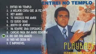 PLAY BACK NÃO ME DEIXA SÓ .OZEIAS  DE PAULA
