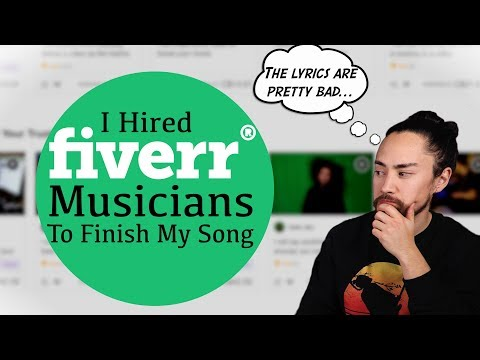 I Hired Fiverr Musicians To Finish My Song…