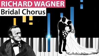 Richard Wagner - Bridal Chorus - Piano Tutorial