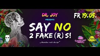 "Dr. Joy presents: ""Say No 2 Fake(r)s!"""