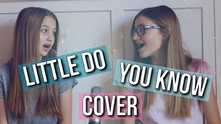 Little Do You Know - Alex & Sierra (Abby & Sophie Cover)