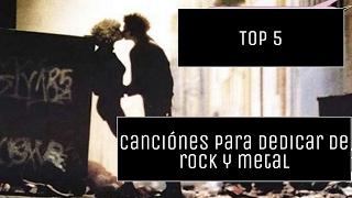 Top 5: canciones de Rock y Metal para dedicar | en San Valentín o aniversario | Ann Blue
