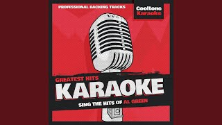Look What You've Done for Me (Originally Performed by Al Green) (Karaoke Version)