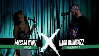 Ep.02 - Barbara Bivolt X Tiago Rednigazz - É Preciso Mudar (Outro Dia)