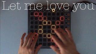 Let Me Love You - DJ Snake ft. Justin Bieber (Live Launchpad Trap Remix)
